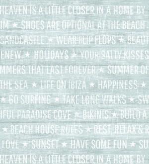 Papel pintado palabras positivas fondo turquesa apagado Life on Ibiza 676998